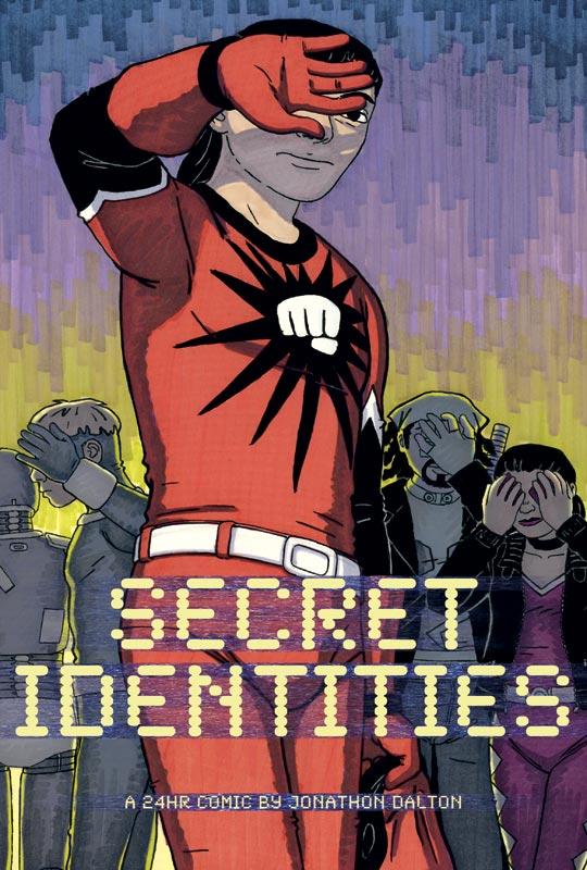 Secret Identities 0